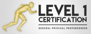 Level 1: General Physical Preparedness